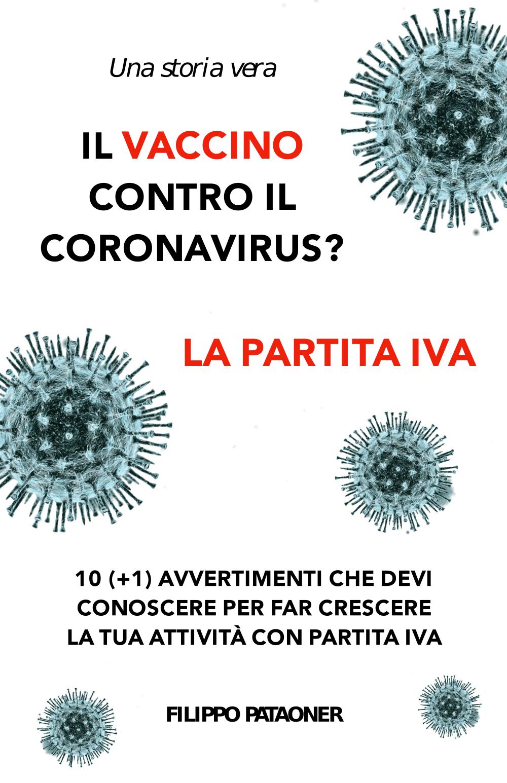 Il Vaccino contro il Coronavirus La Partiva Iva copertina